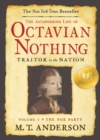 Image for The Astonishing Life of Octavian Nothing, Traitor to the Nation, Volume I : The Pox Party