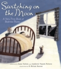 Image for Switching on the Moon : A Very First Book of Bedtime Poems
