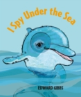 Image for I Spy Under the Sea
