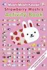 Image for MoshiMoshiKawaii: Strawberry Moshi's Activity Book