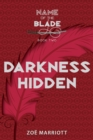 Image for Darkness Hidden: The Name of the Blade, Book Two