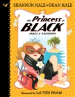 Image for The Princess in Black Takes a Vacation