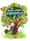 Image for The Sneaky, Snacky Squirrel