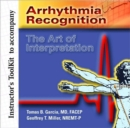 Image for Arrhythmia Recognition: The Art Of Interpretation Instructor's Toolkit CD-ROM