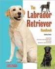 Image for The labrador retriever handbook