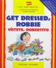 Image for Get Dressed, Robbie/Vistete, Robertito