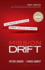 Image for Mission Drift : The Unspoken Crisis Facing Leaders, Charities, and Churches
