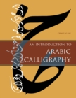 Image for An introduction to Arabic calligraphy