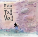 Image for Maia and the Very Tall Wall