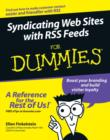 Image for Syndicating web sites with RSS feeds for dummies