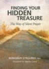 Image for Finding Your Hidden Treasure : The Way of Silent Prayer
