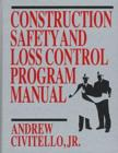Image for Construction Safety and Loss Control Program Manual