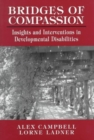 Image for Bridges of Compassion : Insights and Interventions in Developmental Disabilities
