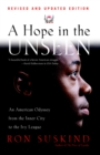 Image for A Hope in the Unseen : An American Odyssey from the Inner City to the Ivy League