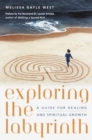 Image for Exploring the Labyrinth : A Guide for Healing and Spiritual Growth