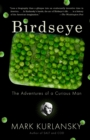 Image for Birdseye  : the adventures of a curious man