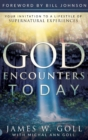 Image for God Encounters Today : Your Invitation to a Lifestyle of Supernatural Experiences