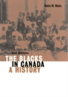 Image for The blacks in Canada  : a history : Volume 192