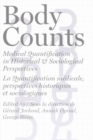 Image for Body counts  : medical quantification in historical and sociological perspectives