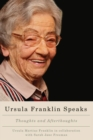 Image for Ursula Franklin Speaks : Thoughts and Afterthoughts