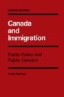 Image for Canada and Immigration: Public Policy and Public Concern.