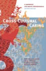 Image for Cross-cultural caring  : a handbook for health professionals