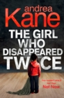 Image for The girl who disappeared twice
