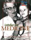 Image for Leaders in Medicine