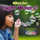 Image for What are Light Waves?