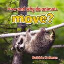 Image for How and Why Do Animals Move