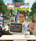 Image for Be The Change For The World