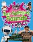 Image for Ear-splitting sounds and other vile noises
