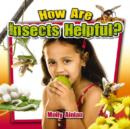 Image for How are insects helpful?