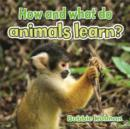 Image for How and What Do Animals Learn
