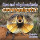 Image for How and Why Do Animals Communicate