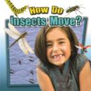 Image for How Do Insects Move?
