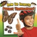 Image for How Do Insects Protect Themselves?