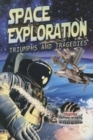 Image for Space Exploration : Triumphs and Tragedies