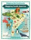 Image for Mapping South America