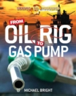 Image for From Oil Rig to Gas Pump