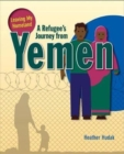 Image for A Refugee's Journey From Yemen