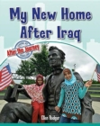 Image for My New Home After Iraq