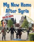 Image for My New Home After Syria