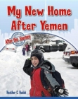 Image for My New Home After Yemen