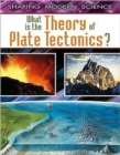 Image for What Is the Theory of Plate Tectonics?