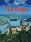 Image for The Rhine : Europes River Highway
