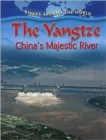 Image for The Yangtze: Chinas Majestic River