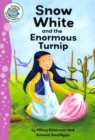 Image for Snow White and the enormous turnip