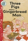 Image for Three little pigs and a gingerbread man