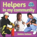 Image for Helpers in my community : Communities in My World